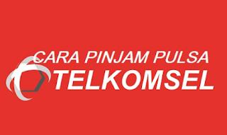 Cara Hutang Pulsa Darurat Telkomsel Terbaru 2019