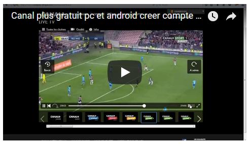 canal + gratuit android et pc