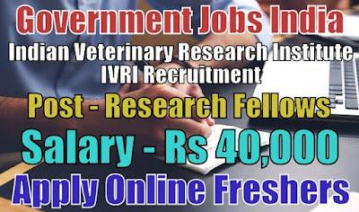 Indian Veterinary Research Institute IVRI Recruitment 2018