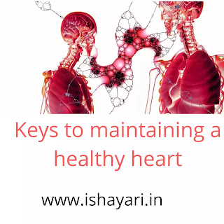 Keys to maintaining a healthy heart