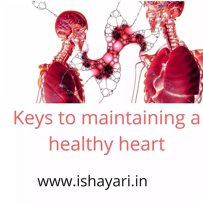 Keys to maintaining a healthy heart