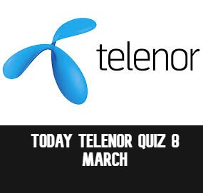 Telenor Quiz Answers 8 March   Today Telenor Quiz  Telenor Answers 8 March 2021