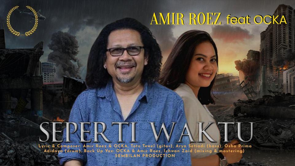 Amir Roez dan Ocka. (Dok. Istimewa)