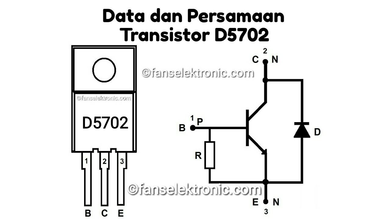 Persamaan Transistor D5702