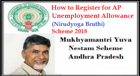 How to Register for AP Unemployment Allowance (Nirudyoga Bruthi) Scheme 2018 AP Mukhyamantri Yuva Nestham Scheme Online Registration Started – Apply Online For Nirudyoga Bruthi (Unemployment allowance) | AP Nirudyoga Bruthi Scheme 2018 – Online Registration, Eligibility @ ap.gov.in | AP Nirudyoga Bruthi Scheme 2018 – Online Registration, Eligibility for AP Mukhyamanthri Yuva Nestham Scheme @ ap.gov.in | AP Nirudyoga Bruthi Scheme Online Registration 2018 | Andhra Pradesh Mukhyamantri Yuva Nestam Apply Online | AP Nirudyogula Nestham Registration 2018 | Andhra Pradesh Mukhyamantri Nestam Nirudyoga Bruthi Scheme Apply Online How to Register for AP Unemployment Allowance (Nirudyoga Bruthi) Scheme 2018:Eligibility for AP Unemployment Allowance (Nirudyoga Bruthi) Scheme 2018 What are the eligibilities require to get this scheme?/2018/09/how-to-register-online-for-ap-unemployment-allowance-nirudyoga-bruthi-scheme-2018-http-yuvanestham.ap.gov.in-CMyuvaNapp.html