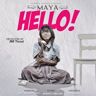 DOWNLOAD: Hello By Maya (Gospel song mp3)