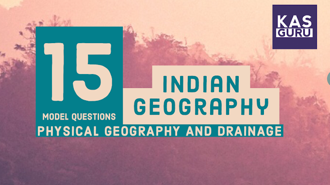 15 Model Question on Indian Geography for KAS Kerala