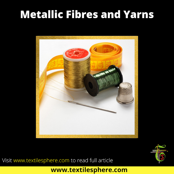 Metallic Fibres and Yarns | Manufacturing | Properties | Applications