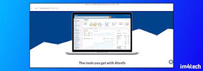 Ahrefs Tool - im4tech.com's Image