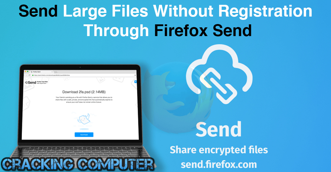 Best Way To Send Large Files Over The Internet For Free