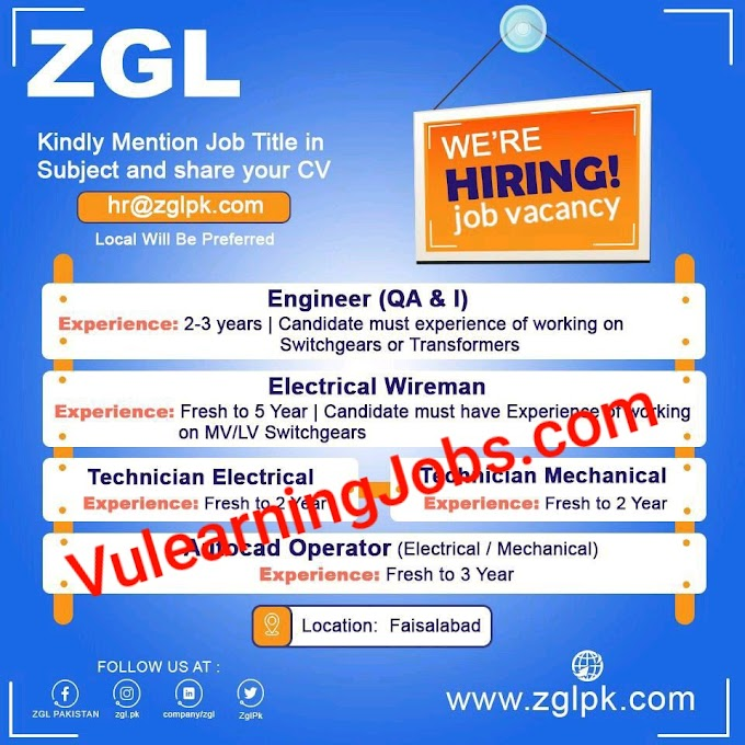 ZGL Company Jobs In Pakistan 2020 For Engineer, Technician, CAD Operator Latest