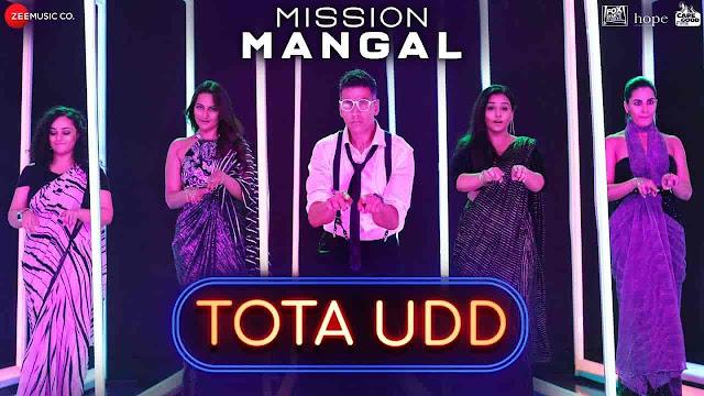 Tota Udd Lyrics - Mission Mangal | Raja Hasan, Romy