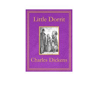 Little Dorrit : Charles Dicken Download Free Ebook