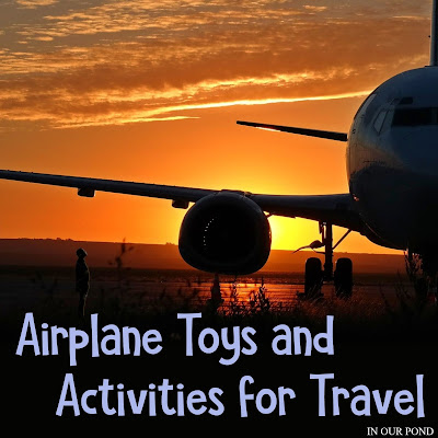 Airplane Themed Travel Activities from In Our Pond