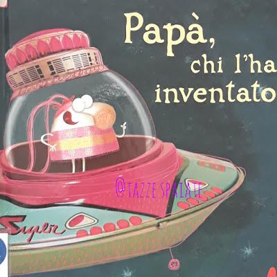 Papà, chi l'ha inventato? / Ilan Brenman