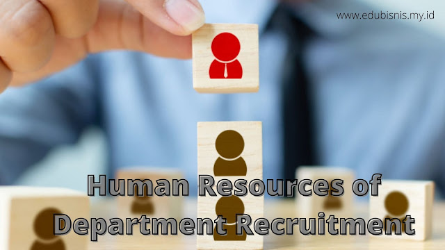 Human Resources of Department Recruitment