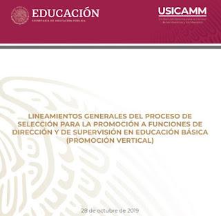 LINEAMIENTOS GENERALES DEL PROCESO DE SELECCIÓN PARA LA PROMOCIÓN A FUNCIONES DE DIRECCIÓN Y DE SUPERVISIÓN EN EDUCACIÓN BÁSICA
