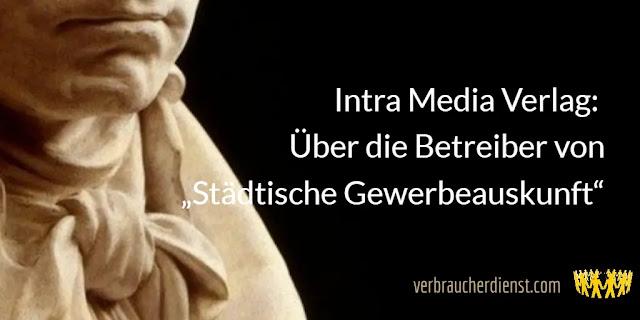 """Titel: Intra Media Verlag: Über die Betreiber von """"Städtische Gewerbeauskunft"""""""