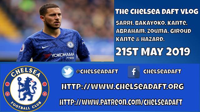 Sarri | Bakayoko | Kante | Abraham | Zouma | Giroud | Kante & Hazard. The Chelsea Daft Vlog