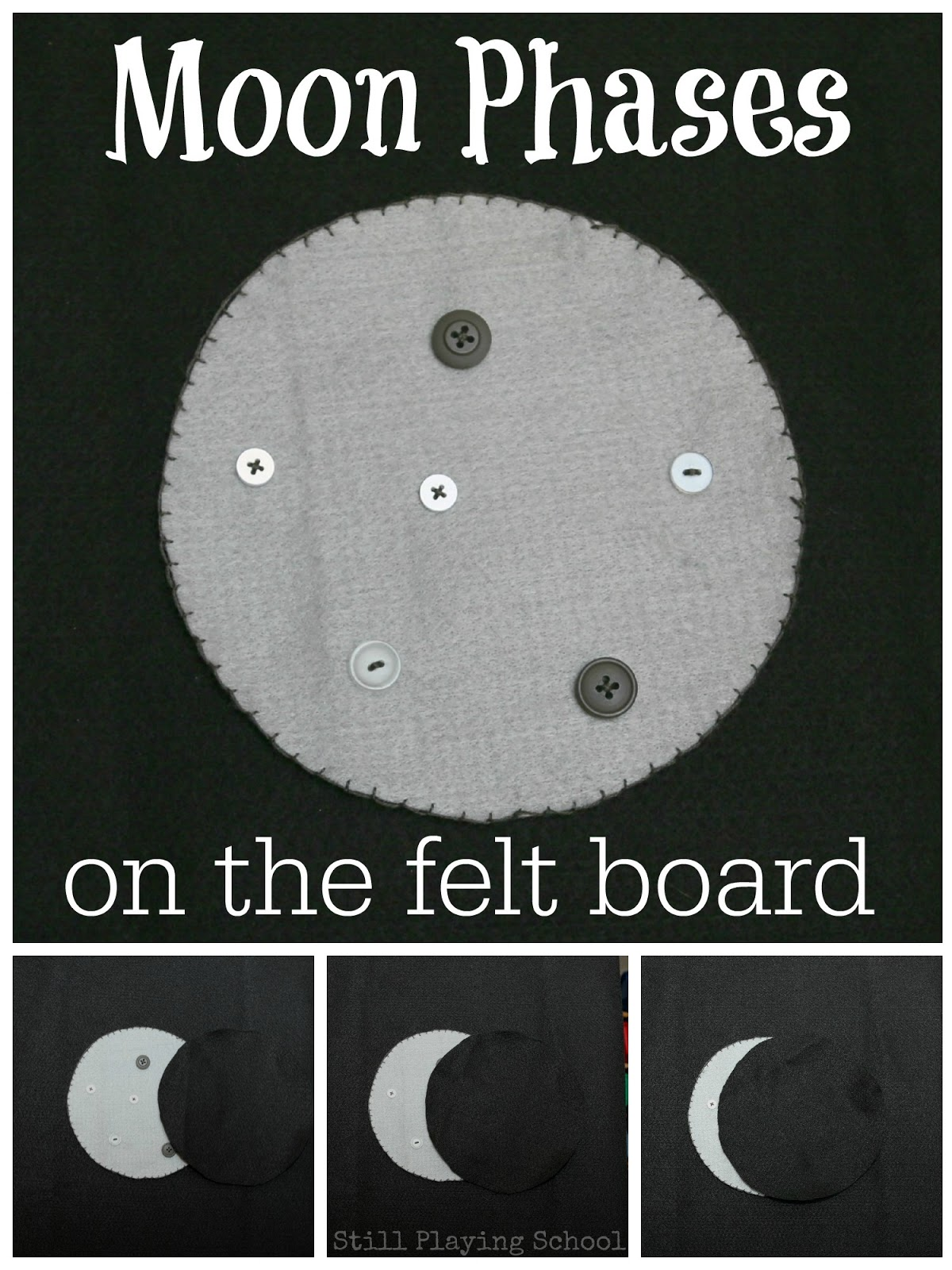 Moon Phases on the Felt Board | Still Playing School