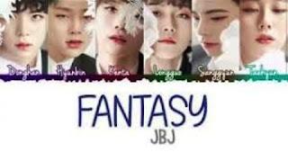 Lirik Lagu JBJ – Fantasy