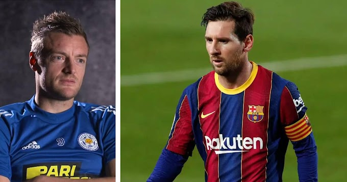 Leicester's striker Jamie Vardy label Barca captain Lonel Messi as his greatest player of all time