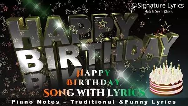 Happy Birthday Song Lyrics - Happy Birthday To You