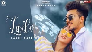 Lado Lyrics - Lakhi Natt