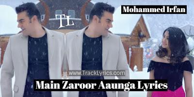 main-zaroor-aaunga-lyrics