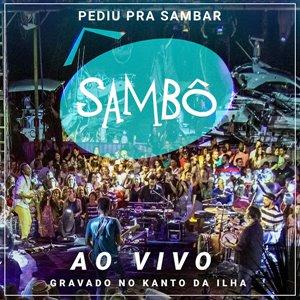 Sambô: Pediu Pra Sambar Ao Vivo