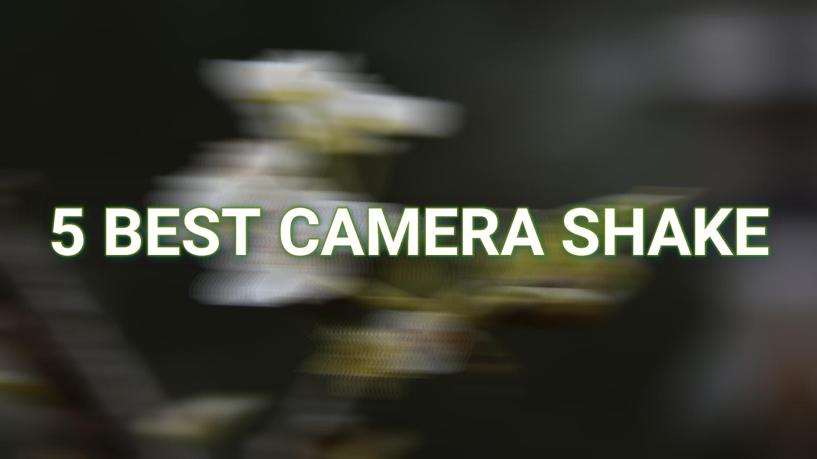 free camera screen shake presets