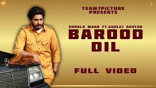 BAROOD Dil Lyrics - Korala Maan & Gurlej Akhtar