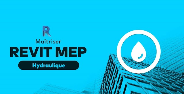 Maîtrisez Revit MEP - Module hydraulique