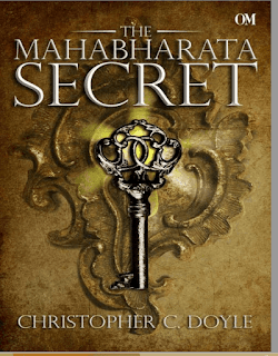 The Mahabharata Secret by Christopher C. Doyle