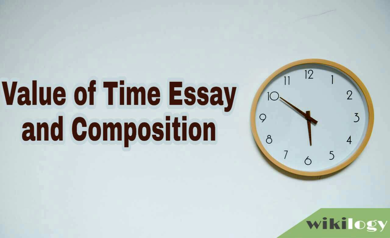 Value Of Time Essay and Composition