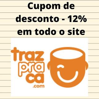 Cupom de Desconto Trazpraca - Loja de Decorações, presentes criativos e utilidades!