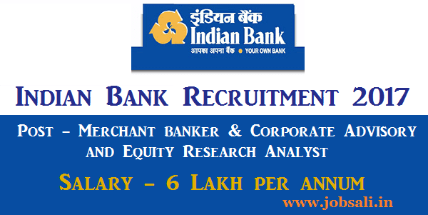 Indian Bank Merchant banker & Corporate Advisory and Equity Research Analyst jobs, Banking careers, Indian Bank careers