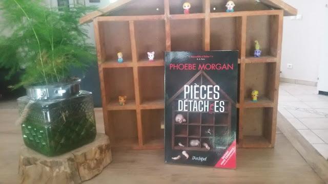 pièces détachées phoebe morgan avis chronique happymanda livre addict