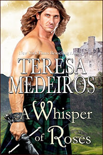 A Whisper of Roses (Highland Hearts Series Book 3) by Teresa Medeiros
