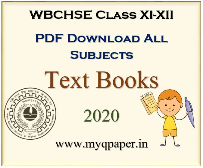 DOWNLOAD WBCHSE CLASS XI-XII (H.S.) ALL TEXT BOOKS 2021 | CLASS XI TEXT BOOK DOWNLOAD | CLASS XII TEXT BOOK DOWNLOAD | PDF DOWNLOAD | TEXT BOOKS | WEST BENGAL BOARD | NEW SYLLABUS