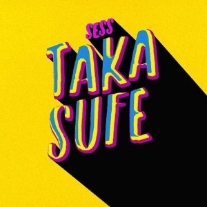 Sess – Taka Sufe Lyrics