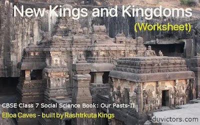 Class 7 - History - Chapter 2: New Kings and Kingdoms (Worksheet)(#class7History)(#eduvictors)