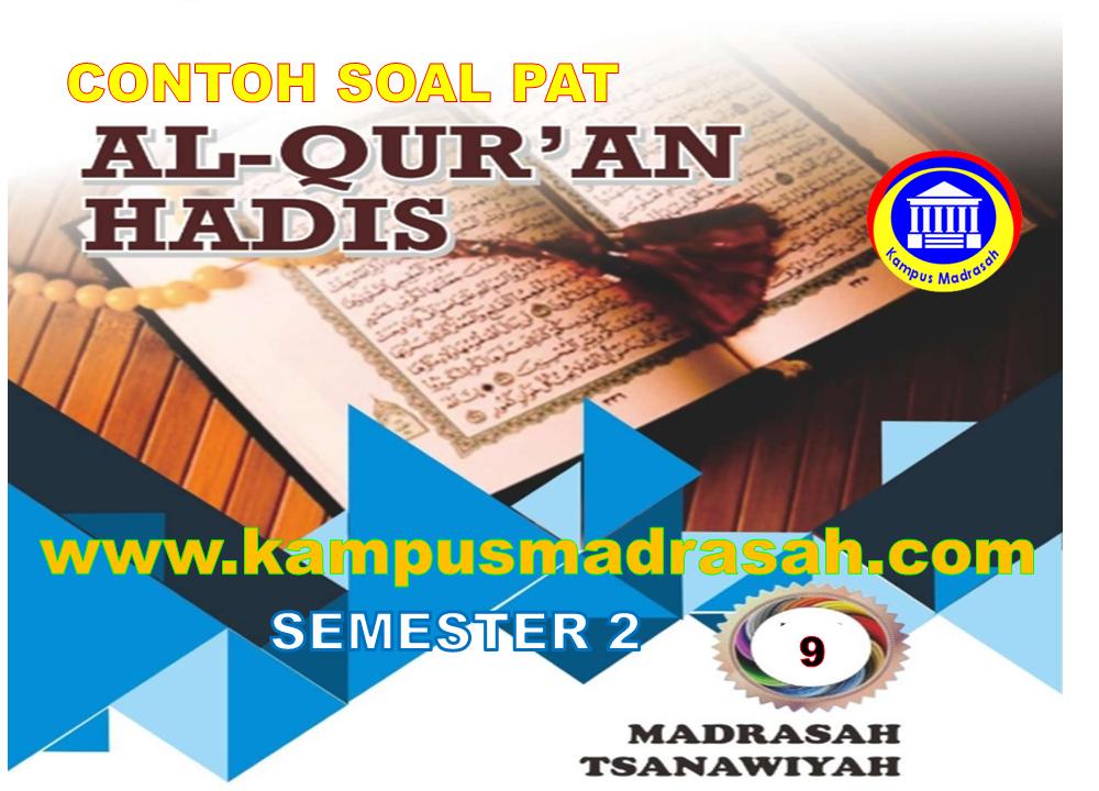 Soal PAT Al-Qur'an Hadis Semester 2 Kelas 9 MTs