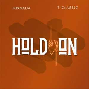 MP3: T Classic – Hold On