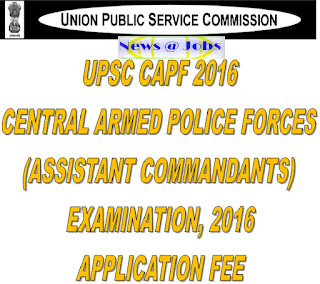 upsc+capf+application+fee