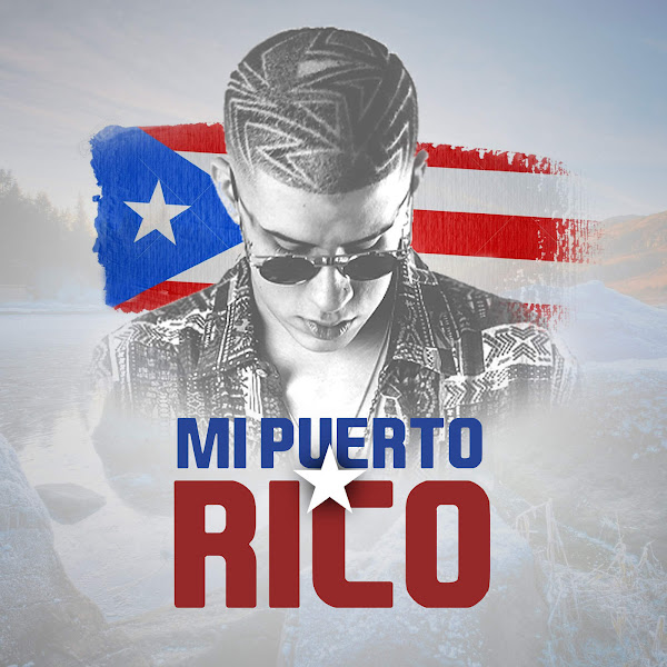 Bad Bunny - Mi Puerto Rico - Single Cover
