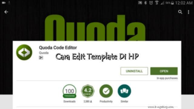 Cara Mudah Edit Template Blog Di Hp Android