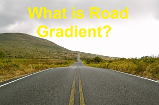 What is Road Gradient? - Definition and Types