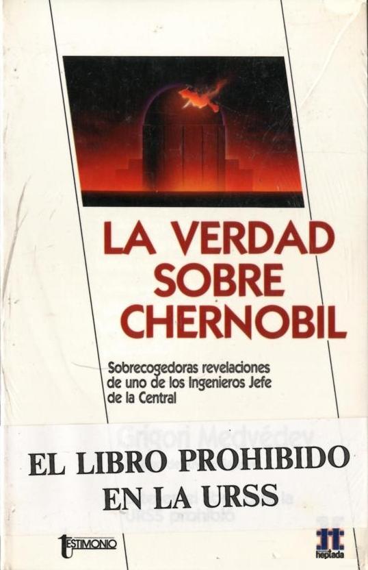 La verdad sobre Chernóbil por Grigori Medvédev