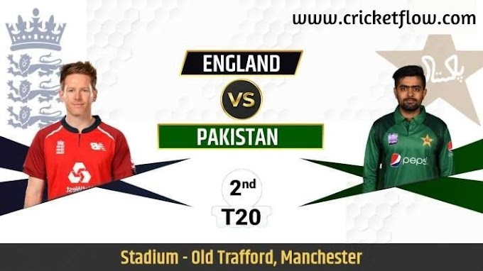 Pakistan vs England | 2nd T20 | Live Streaming | Full Squads